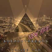 Deep City Beats - New York, Vol. 2 (Awesome Electronic Dance Music) by Various Artists