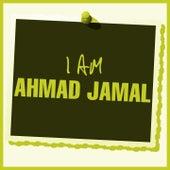 I Am Ahmad Jamal de Ahmad Jamal