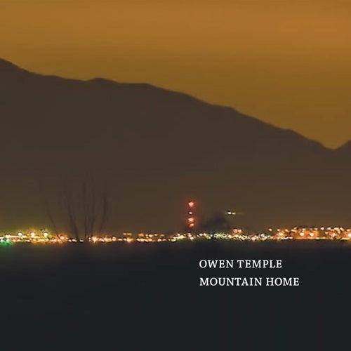 Mountain Home von Owen Temple