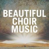Beautiful Choir Music von The Mormon Tabernacle Choir