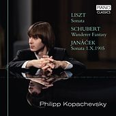 Liszt: Sonata, Janacek: Sonata 1.X.1905 & Schubert: Wanderer Fantasy de Philipp Kopachevsky