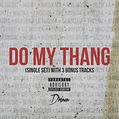 Do My Thang ( Single Set) (2015 Single Set Edition) by Dremon