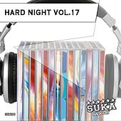 Hard Night, Vol. 17 by Various Artists