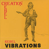 Rebel Vibrations by Creation Rebel