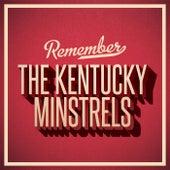 Remember de The Kentucky Minstrels