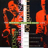 The Michael Brecker Band Live (Live) by Michael Brecker