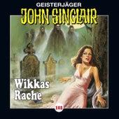 Folge 102: Wikkas Rache (Teil 2 von 2) von John Sinclair