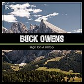 High On A Hilltop by Buck Owens