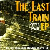 The Last Train - Single by Peter Paul