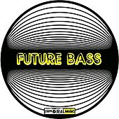 Future Bass - EP by Various Artists
