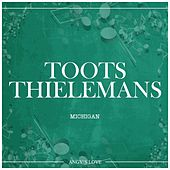 Michigan by Toots Thielemans