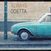 Always by Odetta