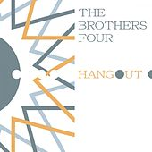 Hangout by The Brothers Four