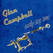 Easily Stop Time de Glen Campbell