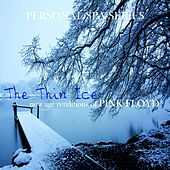 The Thin Ice: New Age Renditions of Pink Floyd (Personal Spa Series) de Judson Mancebo