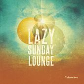 Lazy Sunday Lounge, Vol. 2 (Beautiful Electronic Jazz ) by Various Artists