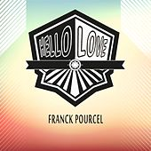 Hello Love von Franck Pourcel
