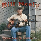 Texas Law & Justice by Bill Neely