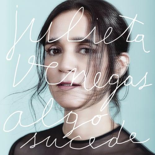 Algo Sucede by Julieta Venegas