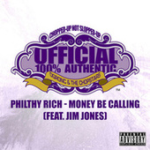 Money Be Calling (OG Ron C Chopped Up Not Slopped Up Version) - Single von Philthy Rich