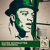 The Immortal von Clyde McPhatter
