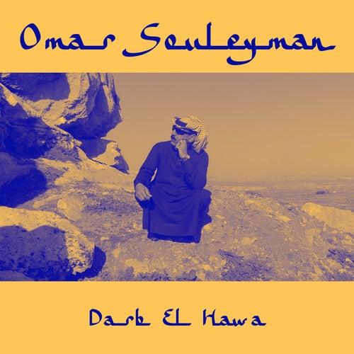 Darb El Hawa by Omar Souleyman