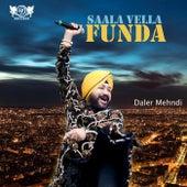 Saala Vella Funda by Daler Mehndi (1)