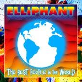 Best People In The World de Elliphant