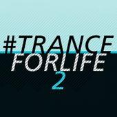 #tranceforlife, Vol. 2 de Various Artists