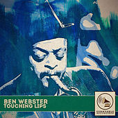 Touching Lips von Ben Webster