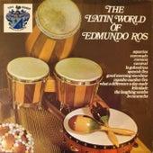 The Latin World of Edmundo Ros by Edmundo Ros