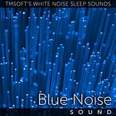 Blue Noise Sound by Tmsoft's White Noise Sleep Sounds