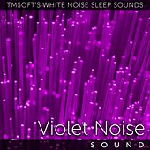Violet Noise Sound by Tmsoft's White Noise Sleep Sounds