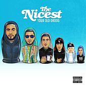 The Nicest - EP de Your Old Droog