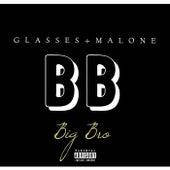 Big Bro by Glasses Malone