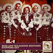 Stepping Out by Maddox Brothers and Rose
