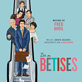Les bêtises (Bande originale du film) de Various Artists