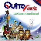 Quito Fiesta, Las Canciones Más Bonitas by Various Artists