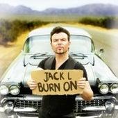Burn On by Jack Lukeman