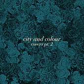 Covers, Pt. 2 von City And Colour