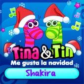 Me Gusta la Navidad Shakira de Tina y Tin
