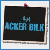 I Am Acker Bilk de Acker Bilk
