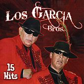 15 Hits by Los Garcia Bros.