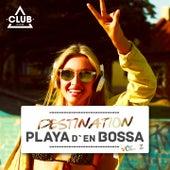 Destination Playa D'en Bossa, Vol. 2 by Various Artists