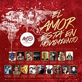 M25: El Amor Esta en Movimiento de Various Artists