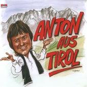 Anton Aus Tirol von Anton Aus Tirol