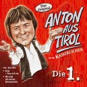 Die 1. von Anton Aus Tirol