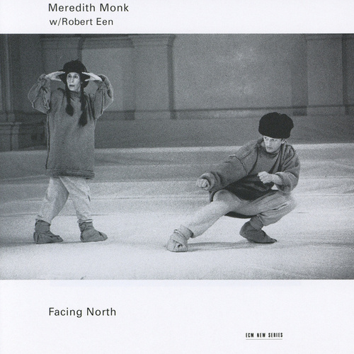 Facing North by Meredith Monk