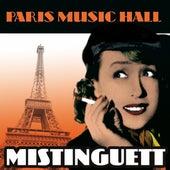 Paris Music Hall - Mistinguett by Mistinguett