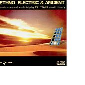 Ethno Electric and Ambient by Various Artists